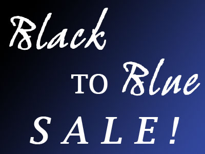 Black to Blue Sale!