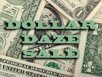 Dollar Daze Sale