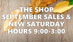 The Shop September Sales and Saturday Hours