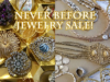 Never Before Jewelry Sale